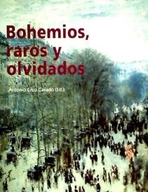 BOHEMIOS-RAROS-Y-OLVIDADOS-BIBLIOTECA-ENSAYO-ACTAS-11--i6n1476042